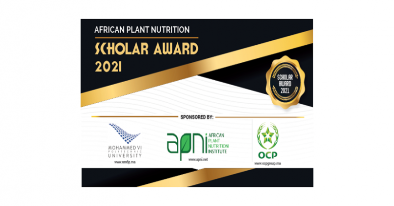 African Plant Nutrition Institute, African Plant Nutrition Institute, Mohammed VI Polytechnic University (UM6P), Scholars awards, Recognition award, Prestige awards, 2021 awards