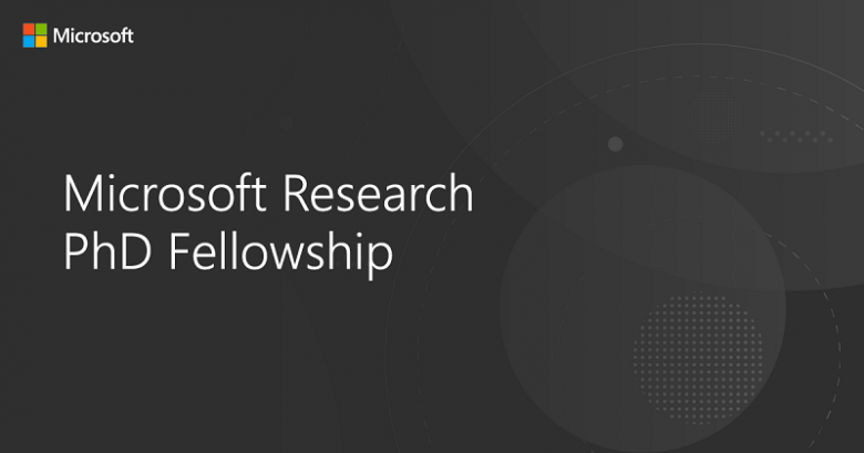 Microsoft Research Fellowship for Ph.D. Students from (EMEA) 2021, Europe, Middle East & Africa (EMEA), Fellowship program, International fellowship program, Ph.D. fellowship, Postgraduate fellowship, Fellowship application