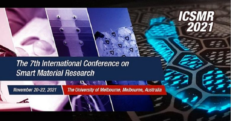 7th International Conference on Smart Material Research-The University of Melbourne, ICSMR 2021, Call for papers, International conference program, conference call, Academic conference, Research conference