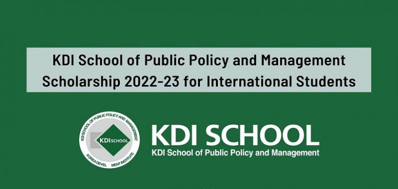 KDI School of Public Policy and Management Postgraduate Scholarships 2022-23 for International Students in South Korea, Graduate student Scholarship, International scholarship, Postgraduate Scholarship, Scholarship for international students, Scholarship applications