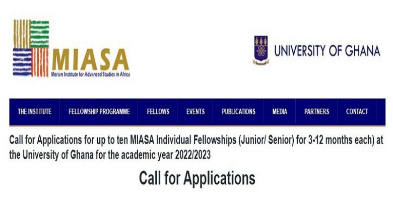 MIASA Residential Fellowships at the University of Ghana for the academic year 2022/2023, Fellowship applications, postdoctoral fellowship, Opportunities for scholars, Scholar's fellowship, Postdoc fellowship, Doctoral fellowship, Fellowship for senior Researchers,