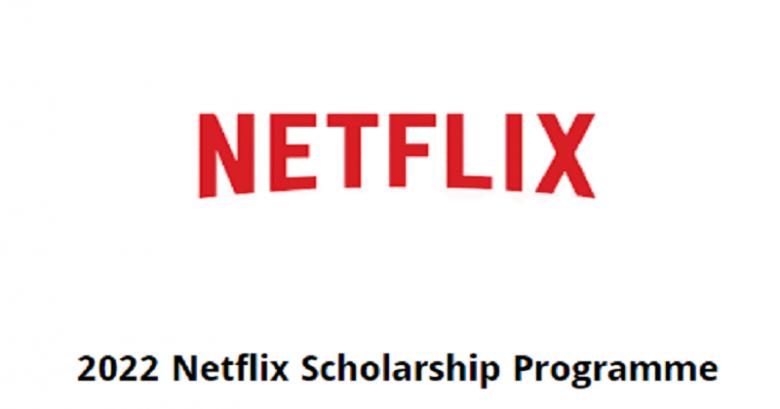 NETFLIX Postgraduate Scholarship Programme 2022, Graduate student Scholarship, International scholarship, Postgraduate Scholarship, Scholarship for international students, Scholarship applications, Doctoral scholarships