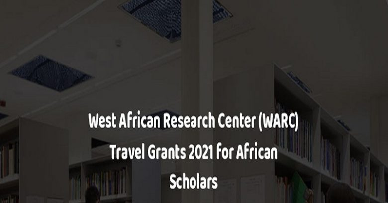 West African Research Center Travel Grant Research Fund, Research funding opportunities, International grants for individuals, Grant proposals, Research grants